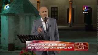 Halil Necipoğlu - Ey Allahım Beni Senden Ayırma - Salik Meratip Kateder
