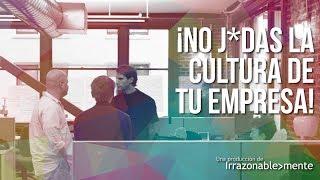 ¡No J*das La Cultura de Tu Empresa!