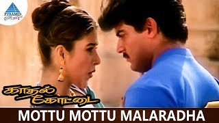 Kadhal Kottai Tamil Movie Songs   Mottu Mottu Malaradha Video Song   Ajith   Heera Rajgopal   Deva