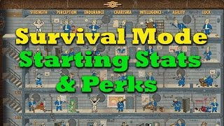 Surviving Survival Mode Ep. 1: Starting Stats & Perks - Fallout 4 Tips & Tricks
