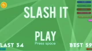 videó Slash It