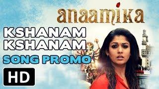 Kshanam Kshanam - Anaamika - Official Teaser Video