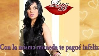 Lizz - Con La misma Moneda (Official Lyric Video) Cumbia Colombiana - Ranchera - Pop Music 2016