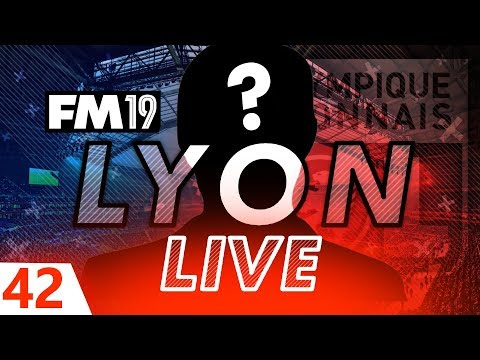 Football Manager 2019 | Lyon Live #42: Mystery Player #FM19