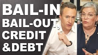 401k, BAIL-IN, BAIL-OUT, CREDIT AND DEBT. Q&A with Lynette Zang and Eric Griffin