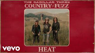 The Cadillac Three Heat