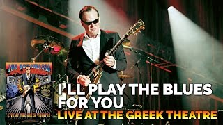 "Joe Bonamassa Official - ""I'll Play The Blues For You"" - Live At The Greek Theatre"