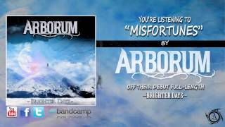 Arborum - Misfortunes (NEW SONG 2014)