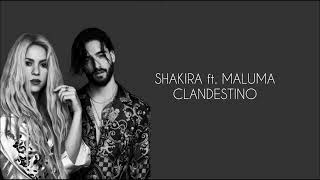 Clandestino- Shakira ft Maluma (letra)