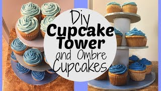 DIY CUPCAKE TOWER AND OMBRE CUPCAKES
