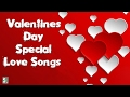 Valentines day Special Super Songs | Love songs | Romantic Jukebox