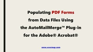 Populating PDF Form with Excel Data Using the AutoMailMerge Plug-in for the Adobe Acrobat