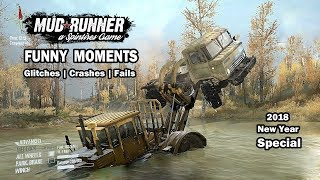 Spintires Mudrunner | Funny moments | Crashes | Glitches | Fails | New Year Special