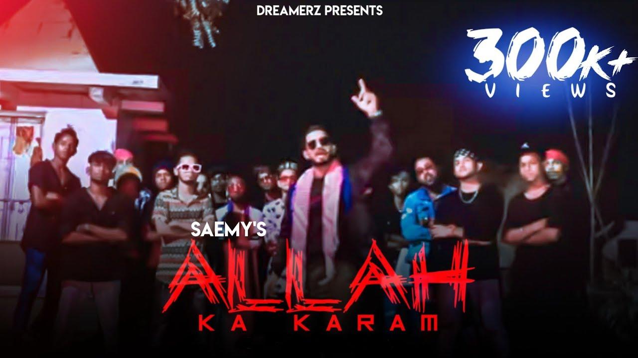 SAEMY - ALLAH KA KARAM | (prod by Gomzy )| Saemy  Lyrics