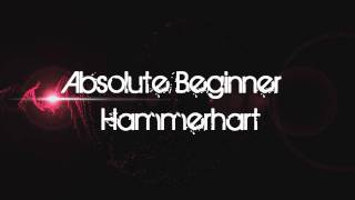 Absolute Beginner Hammerhart HQ