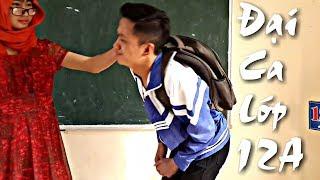 Đại Ca Lớp 12A ( Túy Âm + Save Me Parody ) | Phiên bản học sinh - 12A10 VLOG