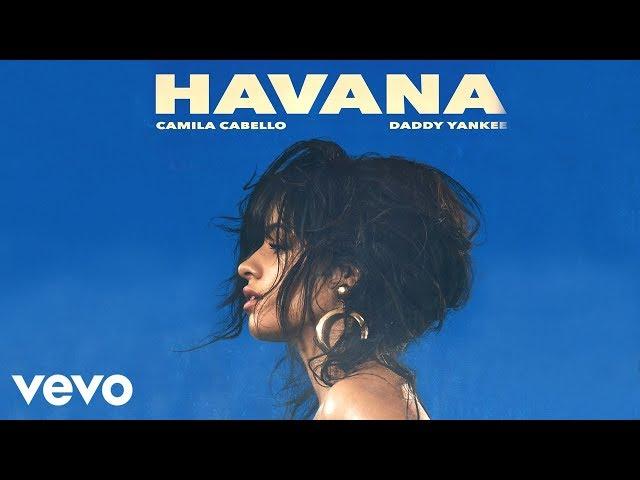 Camila Cabello, Daddy Yankee - Havana (Remix) (Official Audio)