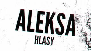 Video Aleksa - Hlasy (Lyric Video)