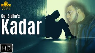 Kadar - Gur Sidhu - Gumnaam - Latest Punjabi   - YouTube