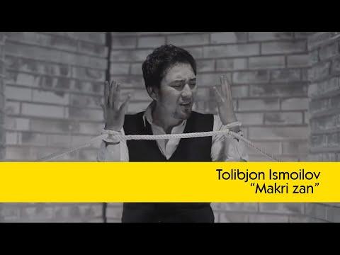 Толибчон Исмоилов - Макри зан (2015)