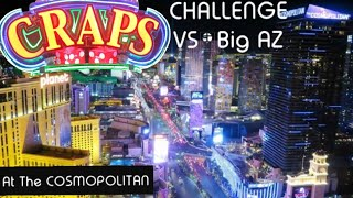 🎲Craps Challenge VS Big AZ (+Casino Walk) • Same Machine • Same Rolls • Unknown Outcome • Episode30