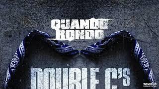 Quando Rondo - Double C's [Prod. By CashMoney AP & 16 Yr Old]