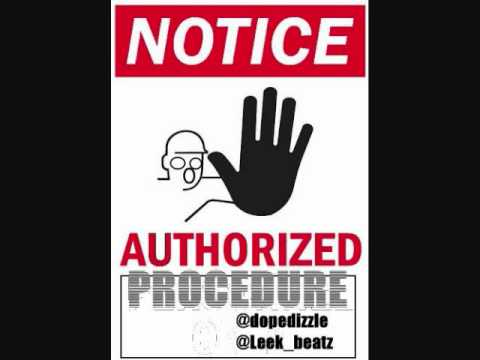 DIZZLE - Authroized Procedure  (Prod. Leek Beatz)