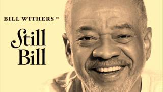 Bill Withers - Soul Shadows (remastered)