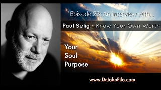 Your Soul Purpose Interview With Paul Selig : Know Your Own Divine Truth