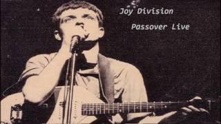 Joy Division - Passover ( Live )  HQ