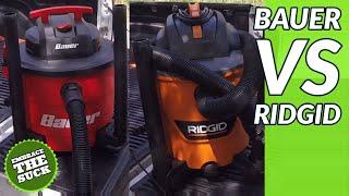 Ridgid vs Harbor Freight Bauer Wet/Dry Vac (aka Shop Vac Shoot Out)