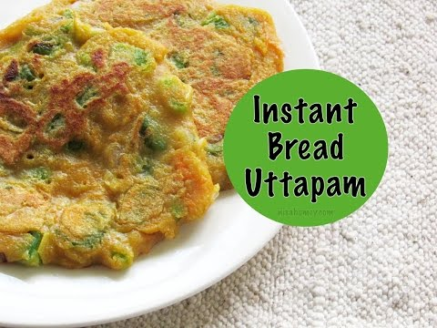 Bread Uttapam – Instant Uttapam Recipe – Healthy Indian Breakfast Recipes | Nisa Homey