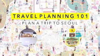 How I Plan My Trips to Seoul 🇰🇷 🇰🇷 🇰🇷