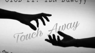 OTOD - Touch away Ft. YBN Duweyy (Official Audio)