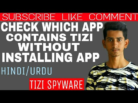 How To Check Which App Has Tizi Spyware Without Installing Any Application/Aftab Tech