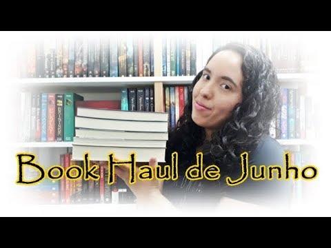 Book Haul de Junho (2018) | Um Livro e Só