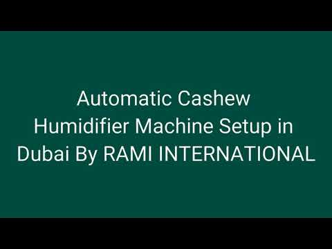 Cashew Nut Humidifier System