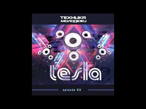 Technique of Youth by Tesla #53 видео