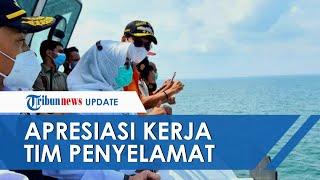 Apresiasi Kerja Tim Penyelamat dan Penyelam, Sadarestuwati Bedoa di Lokasi Kecelakaan Sriwijaya Air
