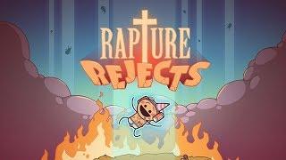 Rapture Rejects Announcement Trailer