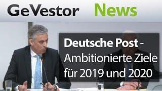 Deutsche Post liefert ambitionierte Ziele für 2019