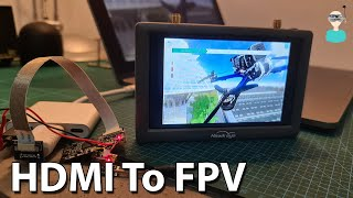 ???? HDMI To FPV - Wirelessly Transmit Video From Any HDMI Source To FPV Goggles / Screen