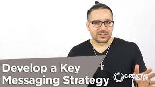 Miami Branding Professional: Develop a key messaging strategy