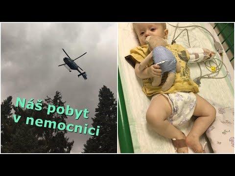 Letěli jsme vrtulníkem | Náš pobyt v nemocnici