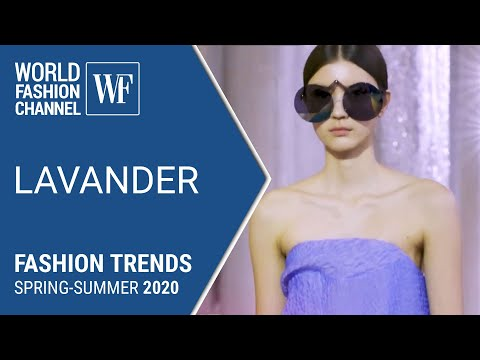 LAVENDER | Fashion trends spring-summer 2020