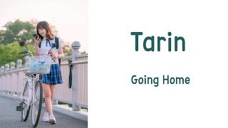 [LYRIC] Tarin –  Going Home [Han-Rom-Eng] [School 2017 OST Part.3]