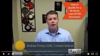 How to Qualify for a VA Home Loan AFTER Shortsale?