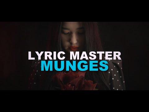 Lyric Master - Munges