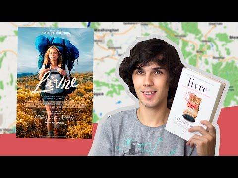 Livre - Cheryl Strayed ( Livro e Filme )