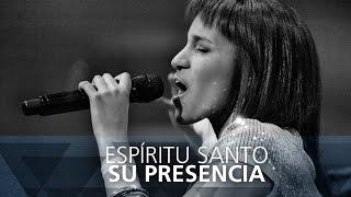 Espíritu Santo - Su Presencia - Él